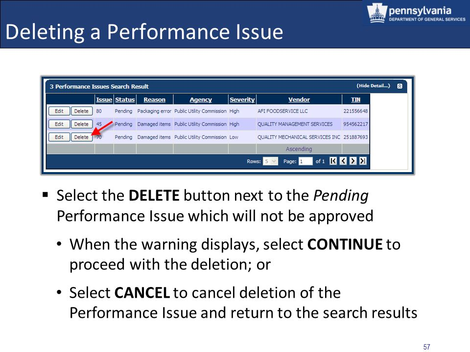 56 Approving a Performance Issue DGS Statewide Contracts The status remains as Pending when the Performance Issue is for a statewide contract After se