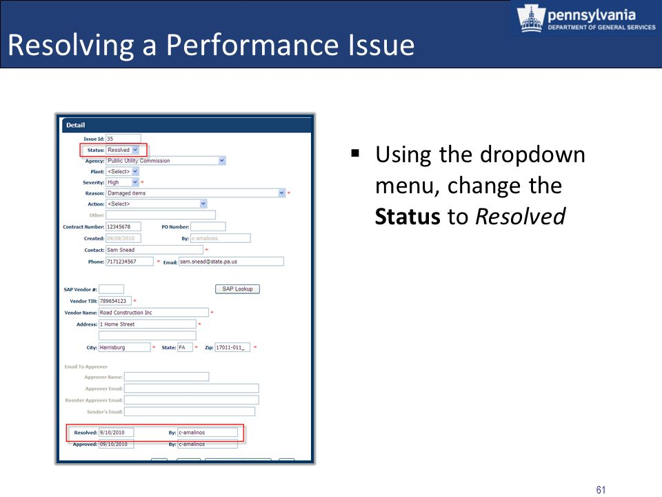 60 Resolving a Performance Issue Select the EDIT button to open the Performance Issue that will be resolved