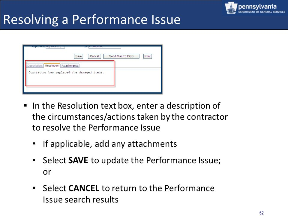 61 Resolving a Performance Issue Using the dropdown menu, change the Status to Resolved