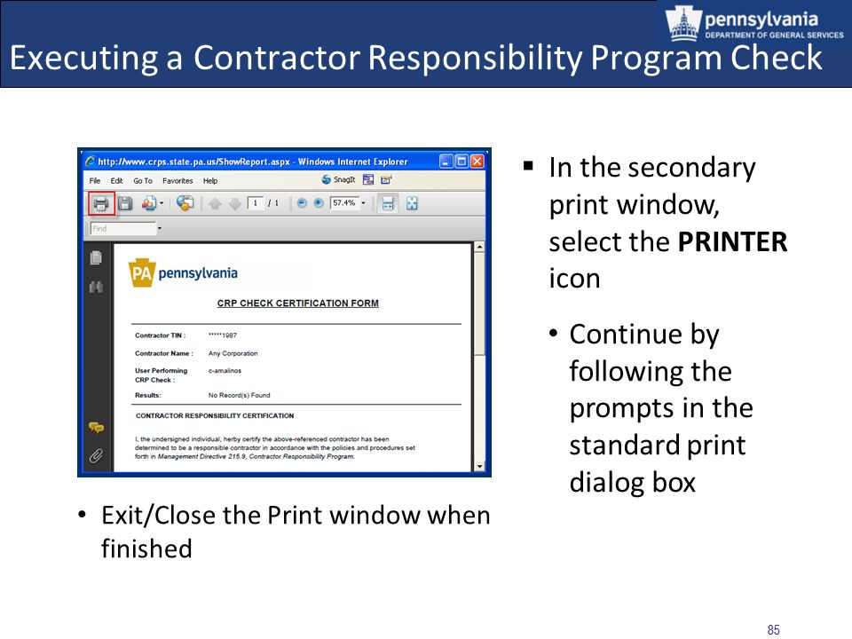 84 Executing a Contractor Responsibility Program Check Select the PRINT icon to obtain a hard-copy of the Certification Form Enter the page number(s),