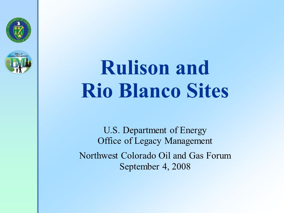 Rulison and Rio Blanco Sites U.S.