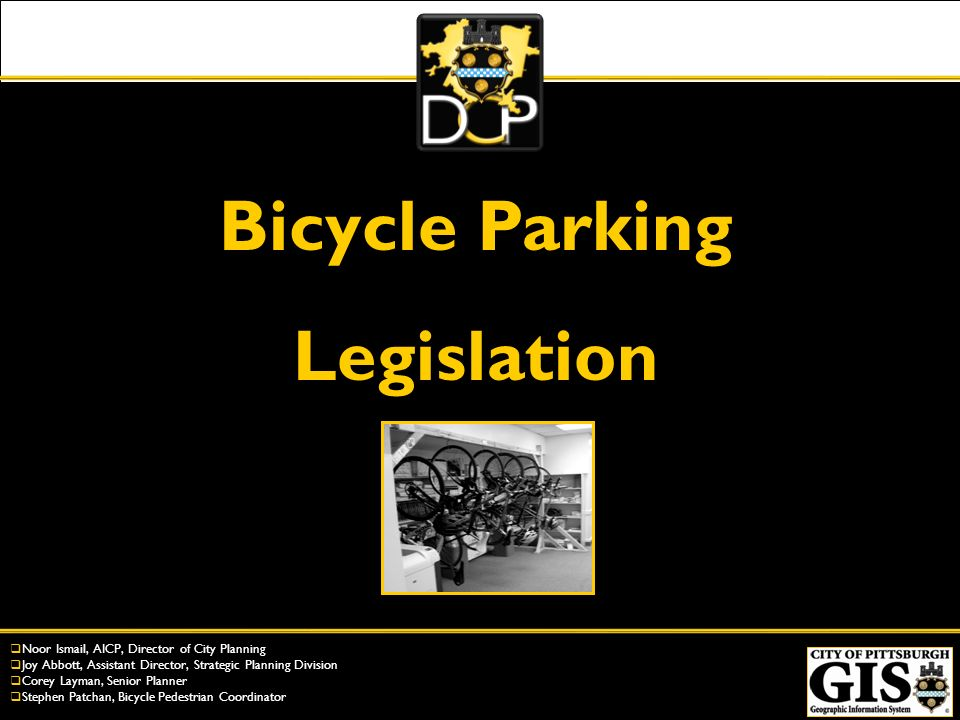 Bicycle Parking Legislation Overview Requirement Requires the provision of bicycling parking in commercial, multi-unit residential, and parking structure uses.