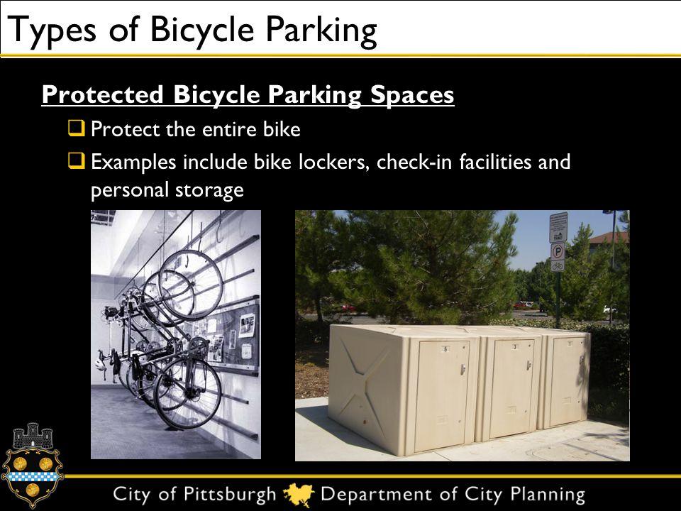 Types of Bicycle Parking Unprotected Bicycle Parking Spaces Bike racks Locks wheel and frame to rack