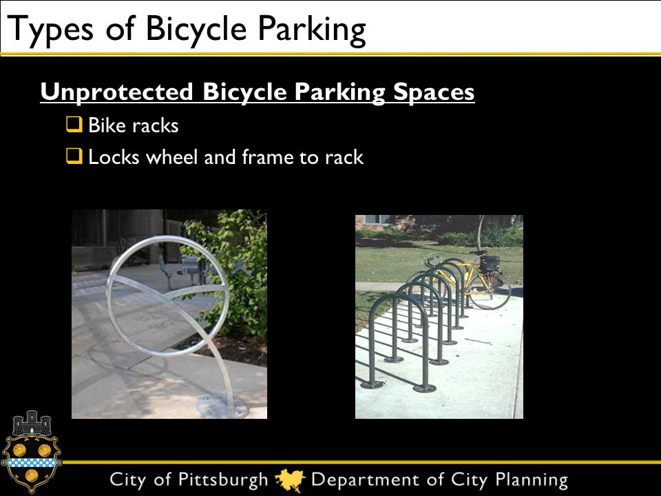 Types of Bicycle Parking Unprotected Bicycle Parking Spaces Bike racks Locks wheel and frame to rack
