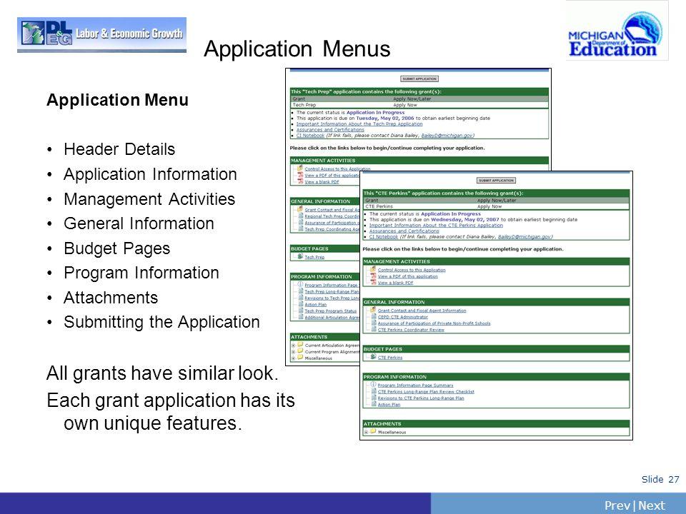 PrevNext | Slide 27 Application Menus Application Menu Header Details Application Information Management Activities General Information Budget Pages P