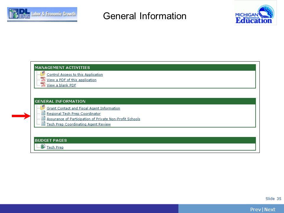 PrevNext | Slide 35 General Information
