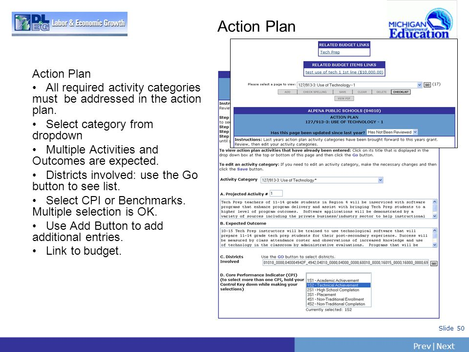 PrevNext | Slide 50 Action Plan All required activity categories must be addressed in the action plan. Select category from dropdown Multiple Activiti