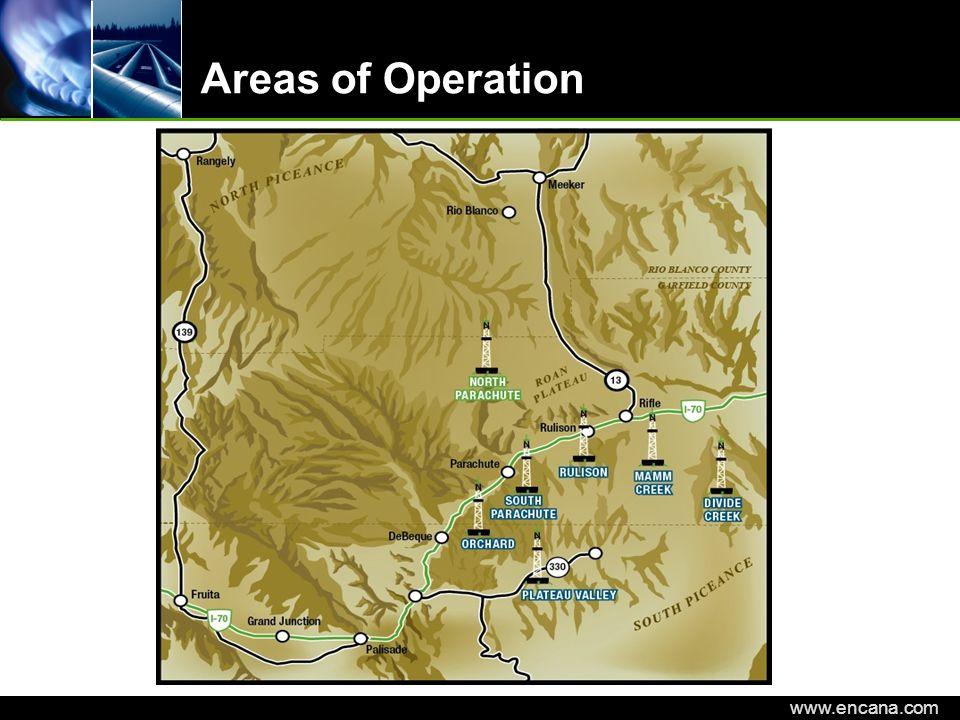 EnCana Corporation www.encana.com Areas of Operation