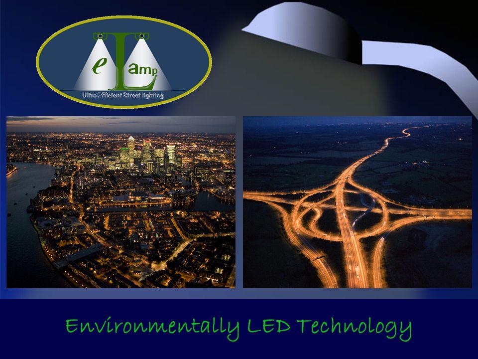 Environmentally LED Technology
