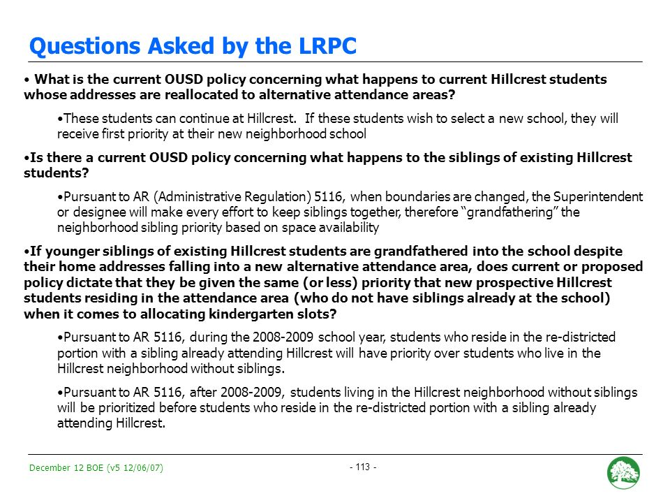 December 12 BOE (v5 12/06/07) OUSD Enrollment Priorities 1)Current Hillcrest Student Population ** Students are GUARANTEED their space at Hillcrest.