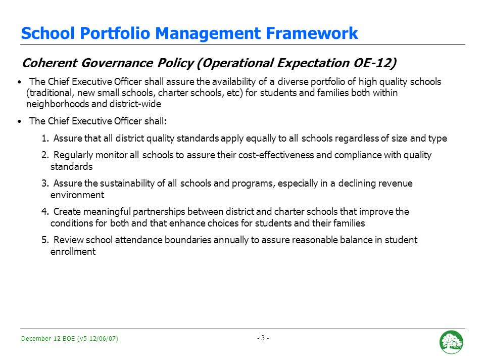 December 12 BOE (v5 12/06/07) - 2 - I. School Portfolio Management Framework