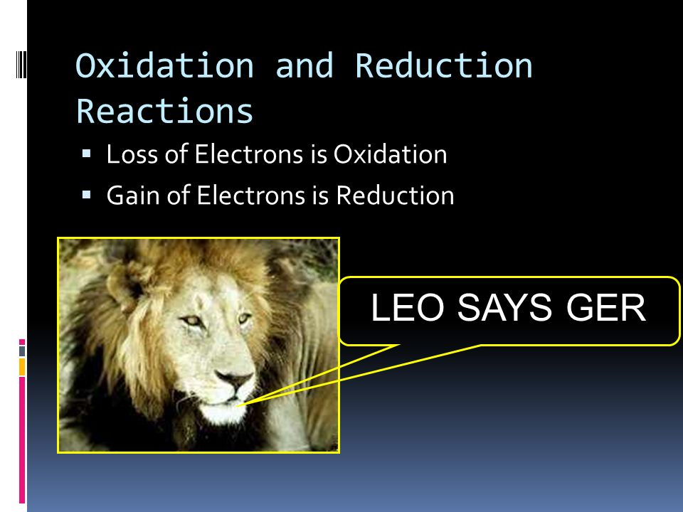 Oxidation and Reduction Reactions Oxidation – refers to a loss of electrons, or gain of oxygen Reduction – refers to a gain of electrons, or loss of o