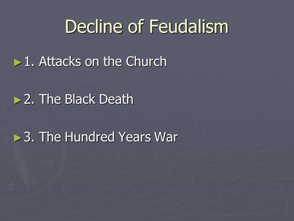 The Church Weakens Medieval Monarchs opposed the Churchs political power because: Medieval Monarchs opposed the Churchs political power because: 1.
