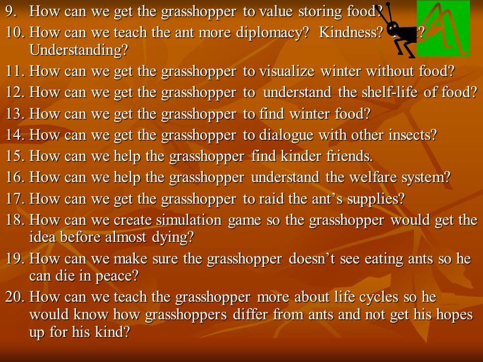 9. How can we get the grasshopper to value storing food.