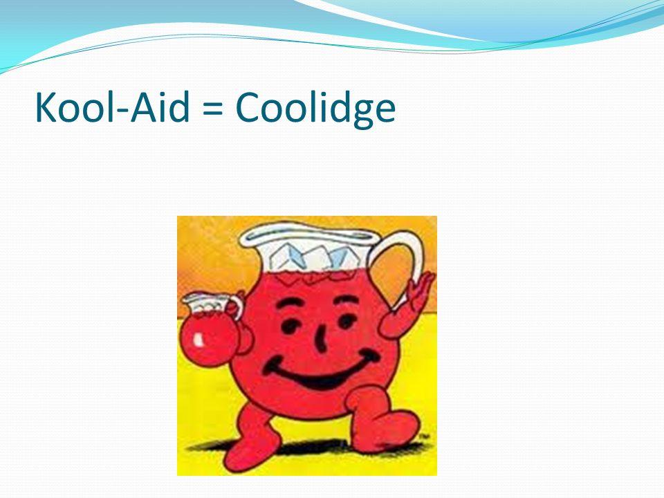 Kool-Aid = Coolidge
