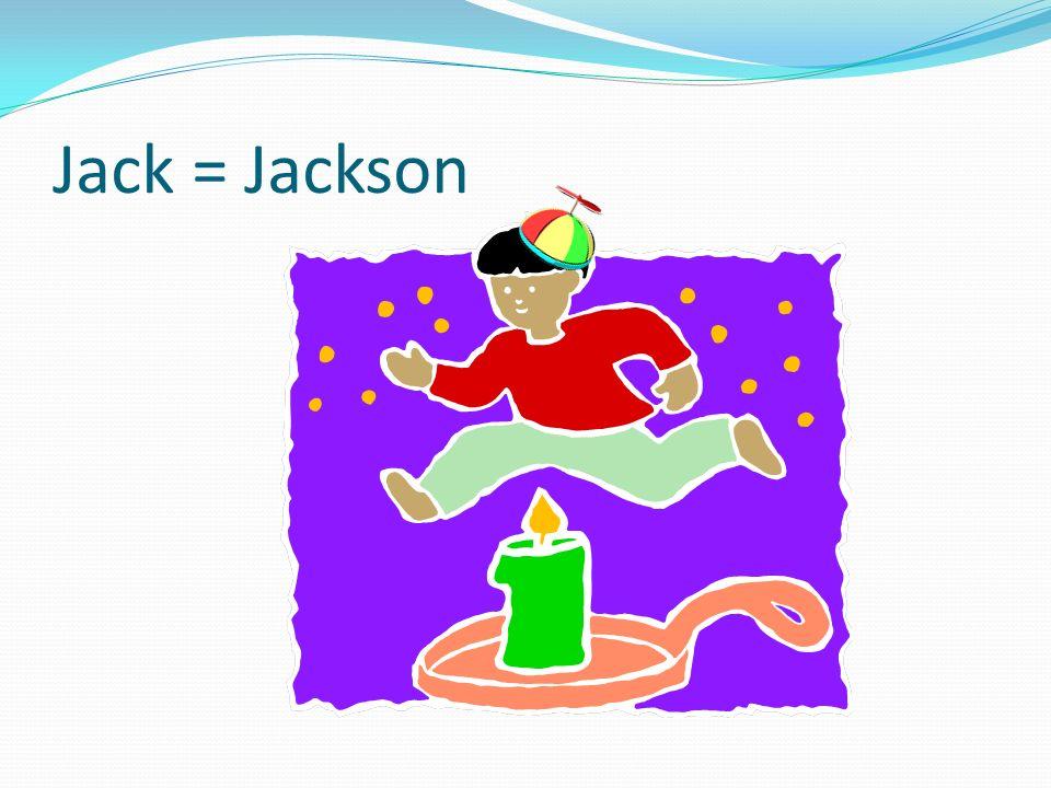 Jack = Jackson