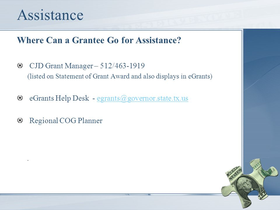 Assistance Where Can a Grantee Go for Assistance.