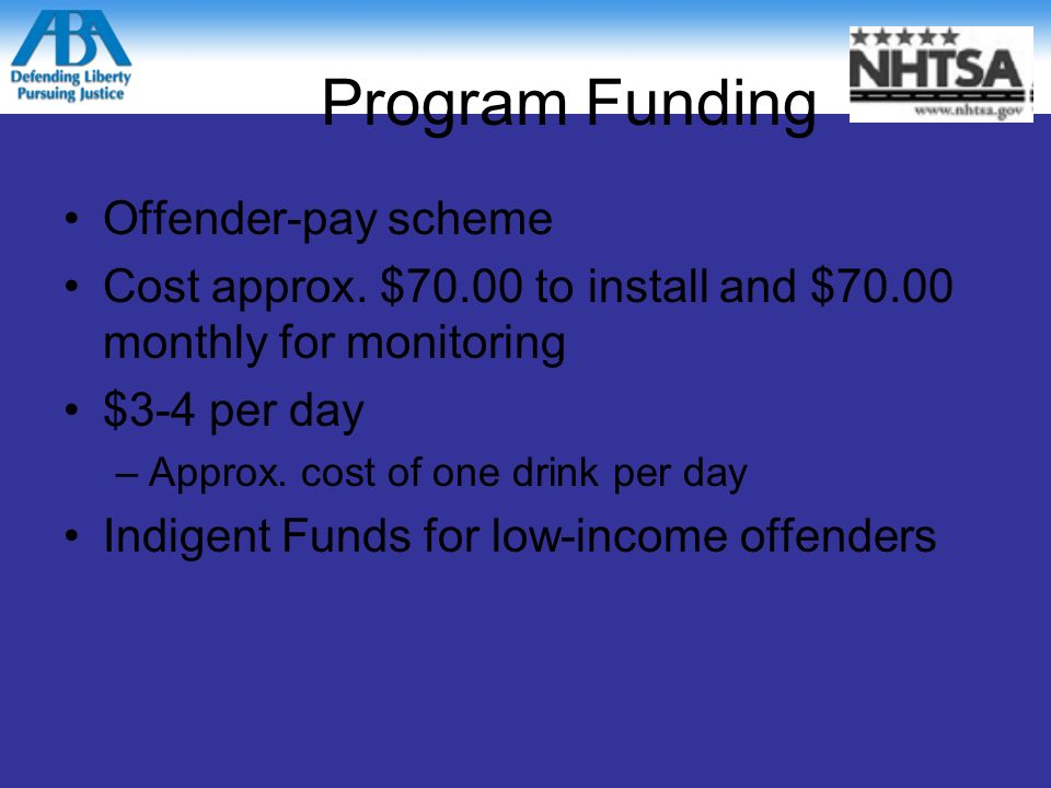 Program Funding Offender-pay scheme Cost approx.
