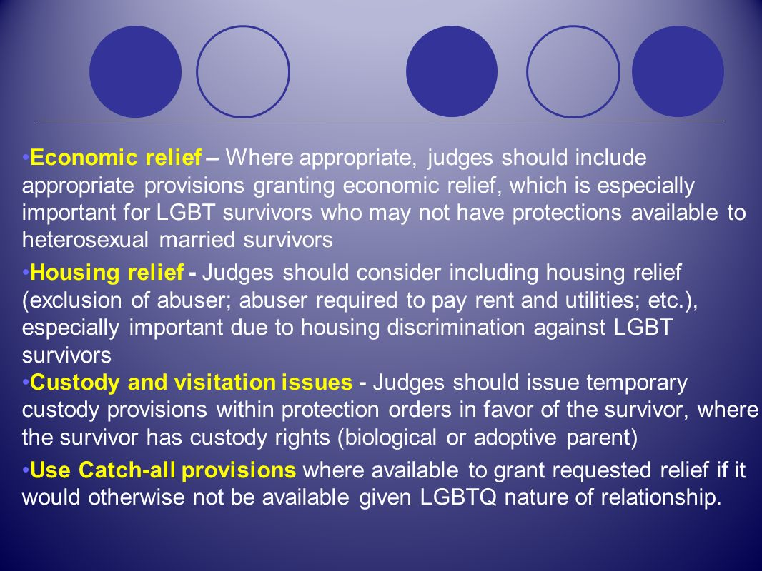 Economic relief – Where appropriate, judges should include appropriate provisions granting economic relief, which is especially important for LGBT sur