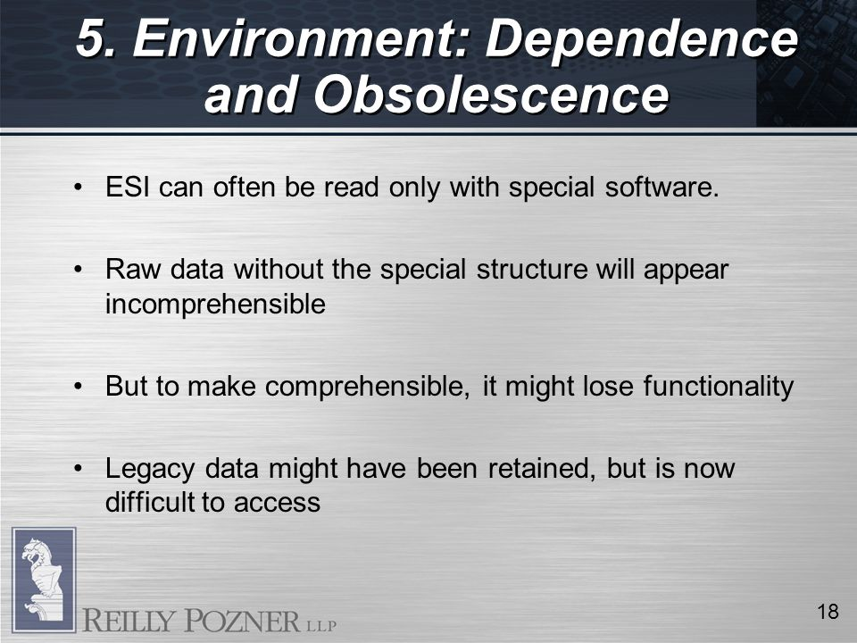 ESI can often be read only with special software.