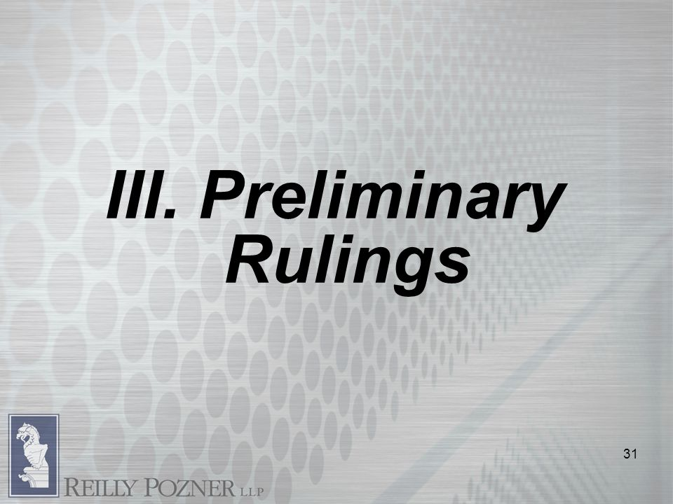 III. Preliminary Rulings 31