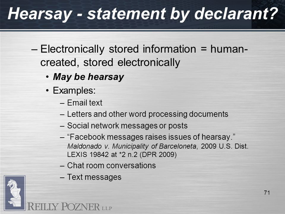 Hearsay - statement by declarant.