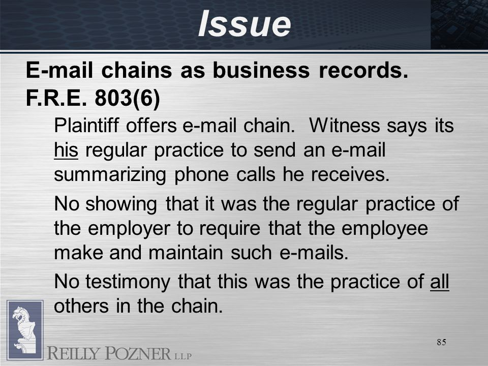 85 Issue Plaintiff offers e-mail chain.