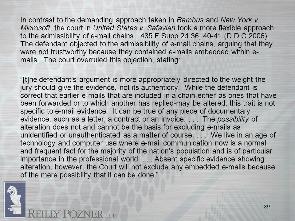89 In contrast to the demanding approach taken in Rambus and New York v.