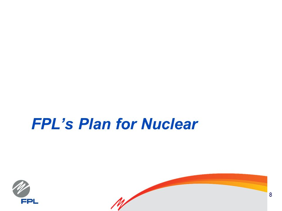 8 FPLs Plan for Nuclear