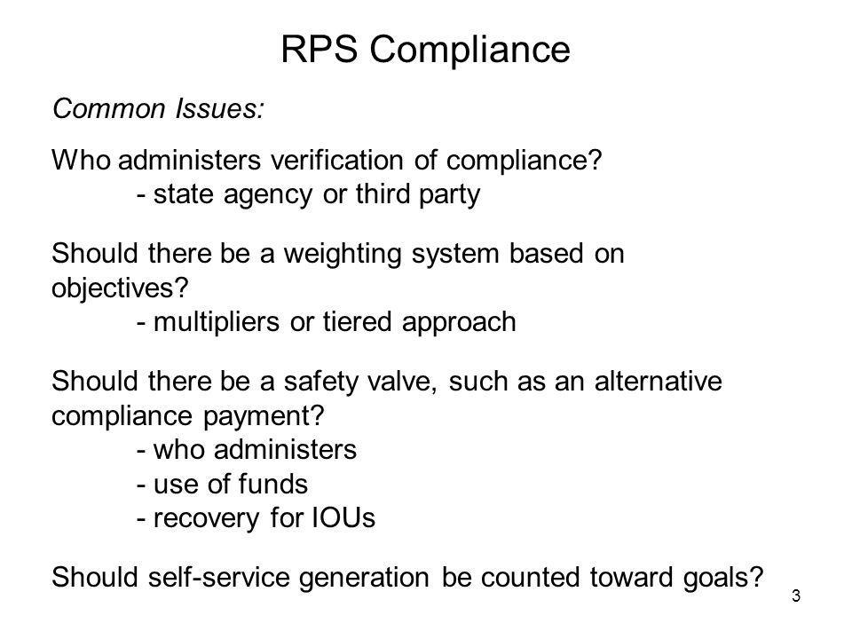 3 Common Issues: Who administers verification of compliance.