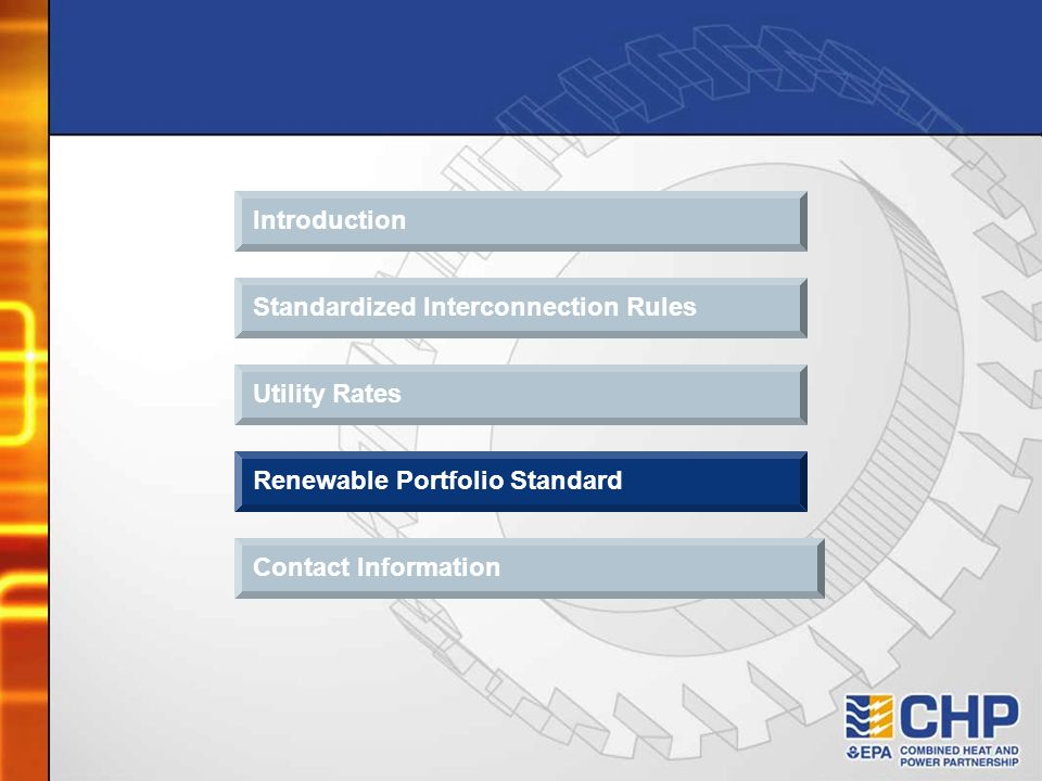 Introduction Standardized Interconnection Rules Contact Information Renewable Portfolio Standard Utility Rates