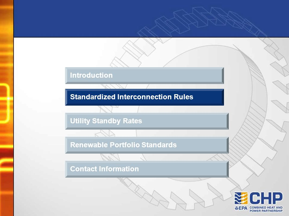 Introduction Standardized Interconnection Rules Contact Information Utility Standby Rates Renewable Portfolio Standards