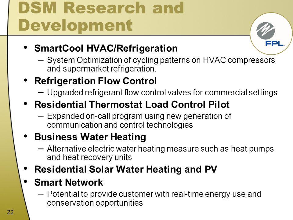 22 DSM Research and Development SmartCool HVAC/Refrigeration – System Optimization of cycling patterns on HVAC compressors and supermarket refrigerati