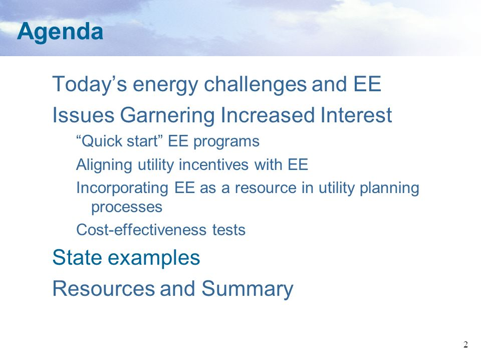23 Incorporate EE as a resource in utility planning processes (2) WI legislation requires the PSC to conduct EE planning every four years; results incorporated into Strategic Energy Assessment by PSC.