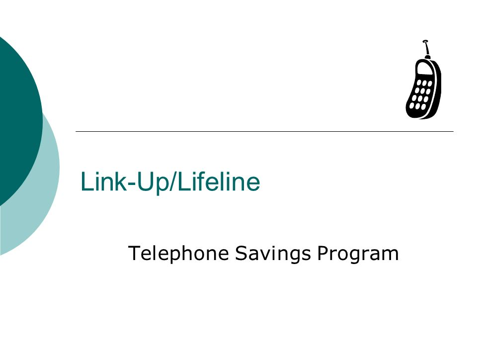2 Link-Up/Lifeline – What is it.