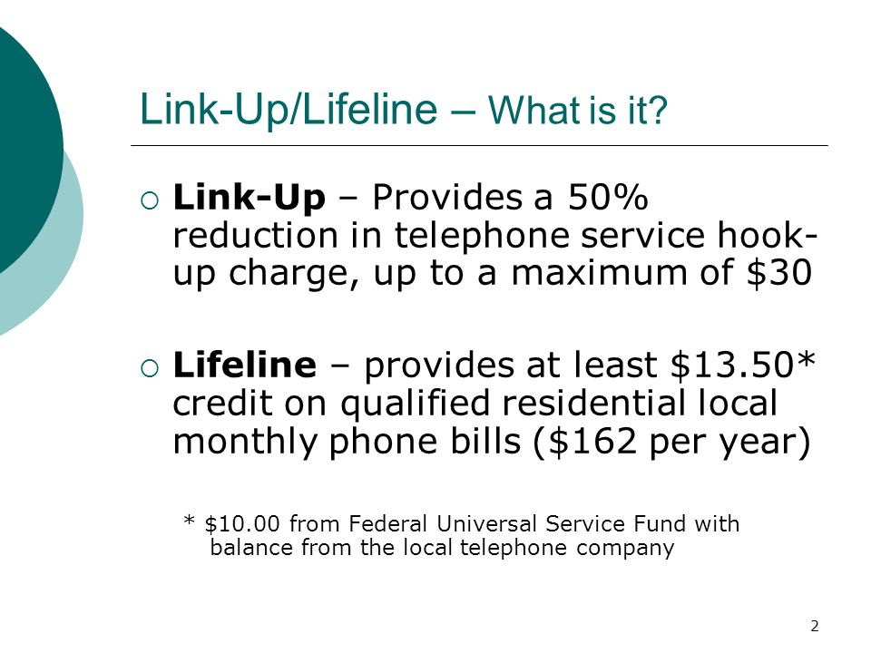 3 Link-up/Lifeline – How to get it.