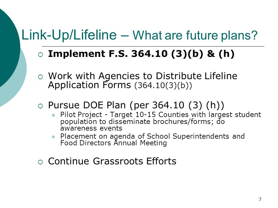 8 Link-Up/Lifeline – What is needed from agencies.