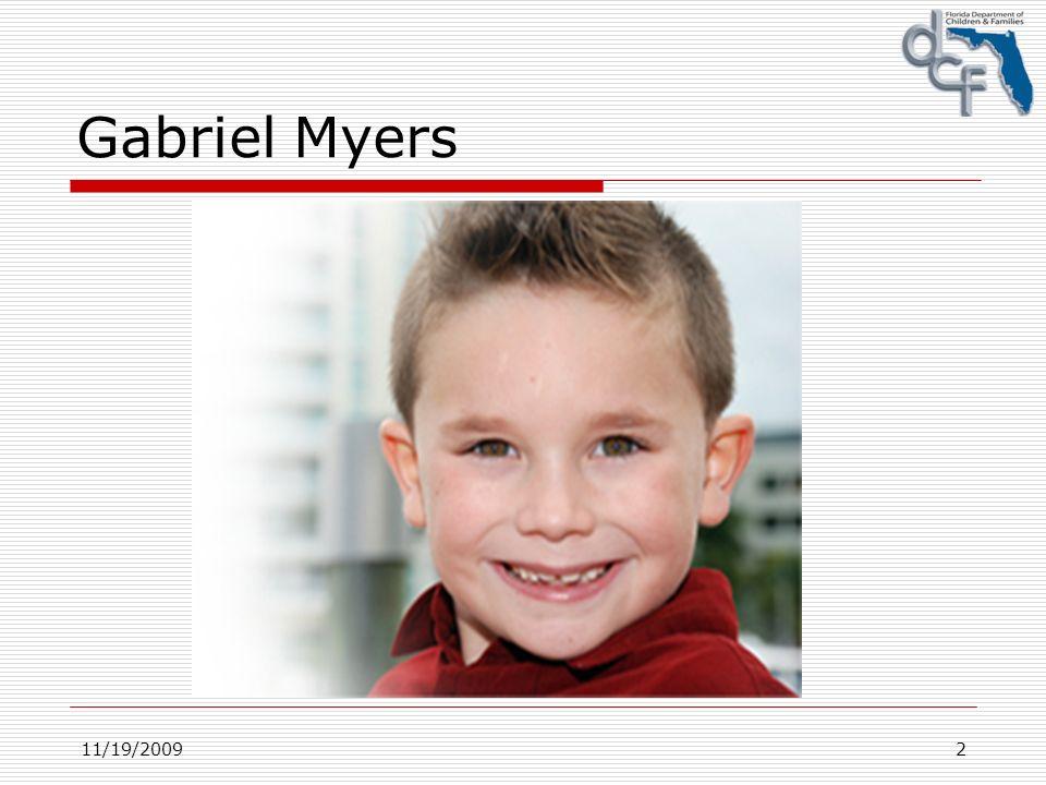 11/19/20092 Gabriel Myers