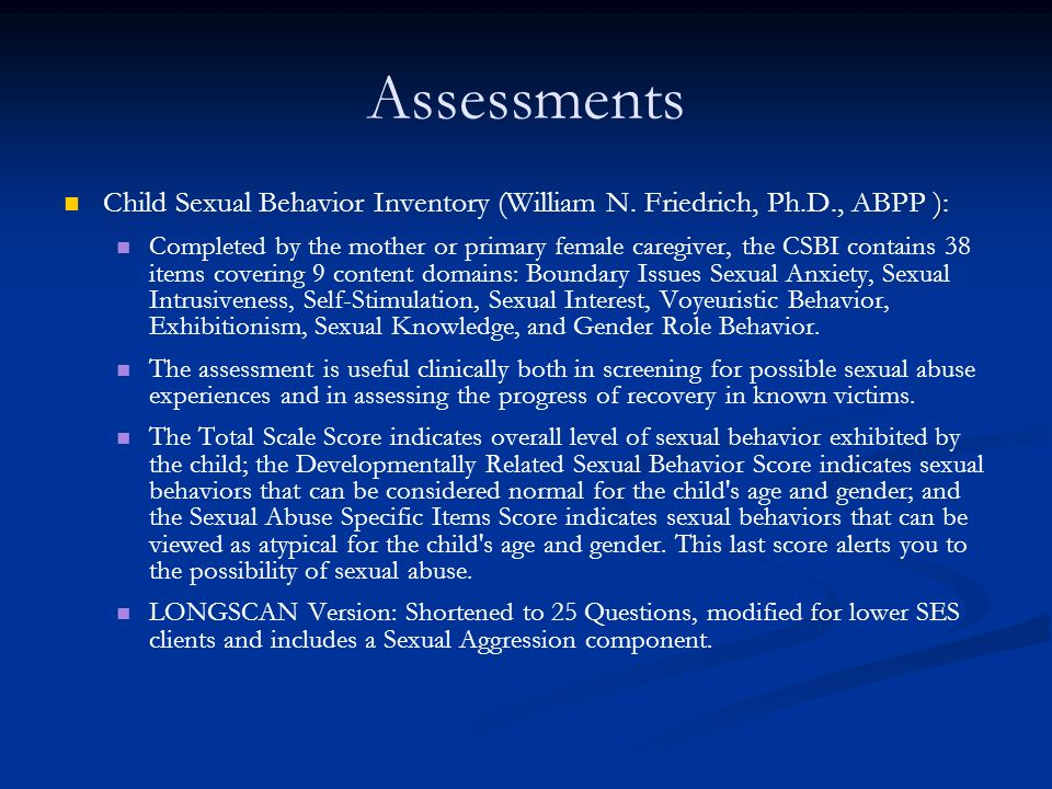 Assessments ) Child Sexual Behavior Inventory (William N.