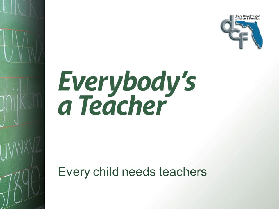 Every child needs teachers