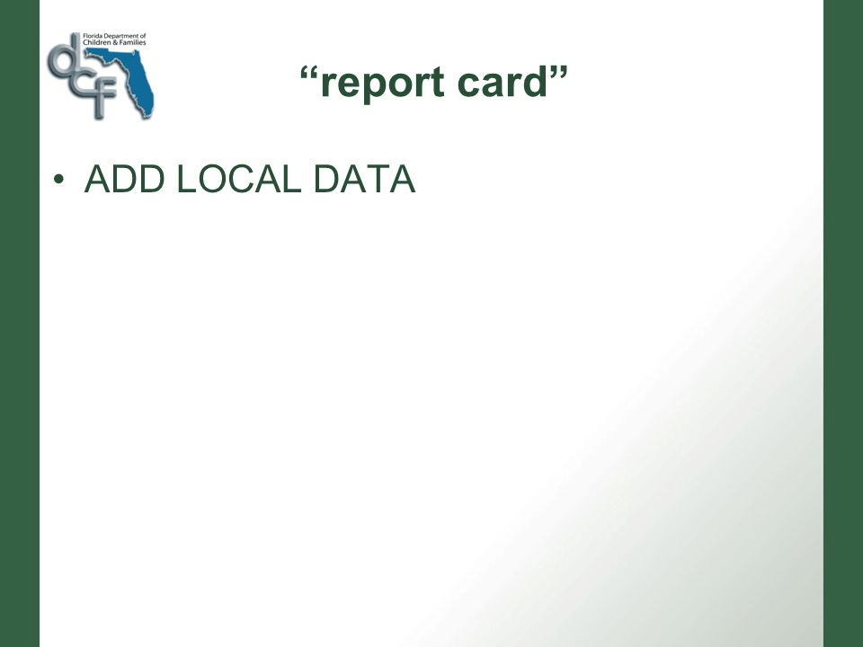 report card ADD LOCAL DATA