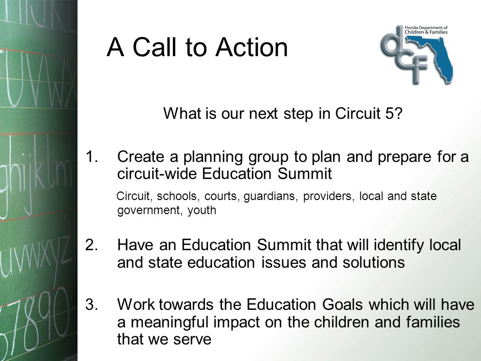 A Call to Action What is our next step in Circuit 5.