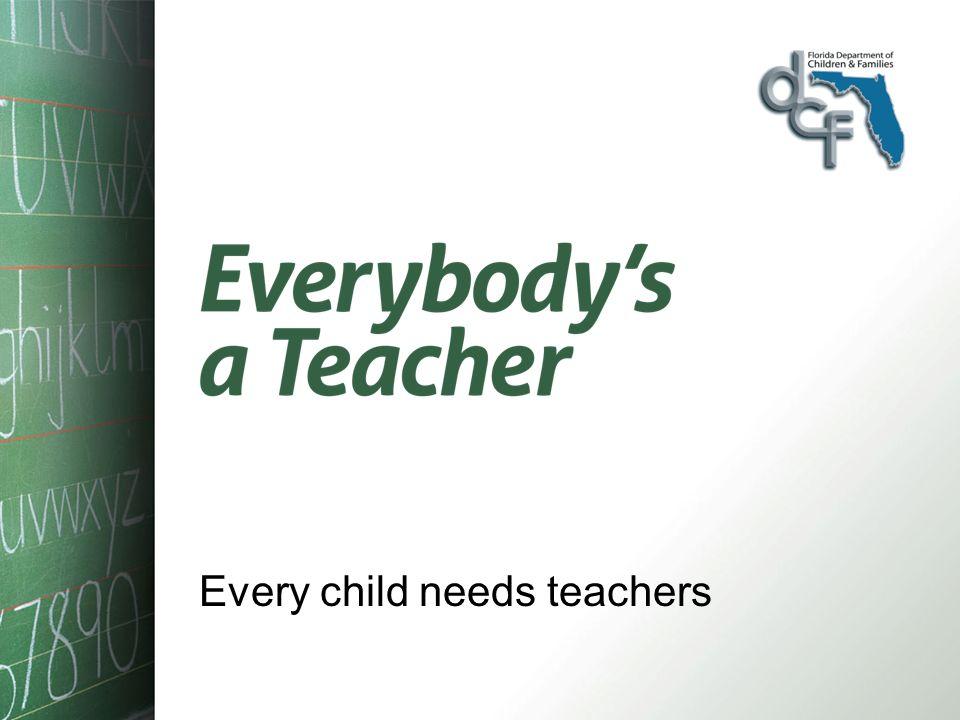 Every child needs teachers