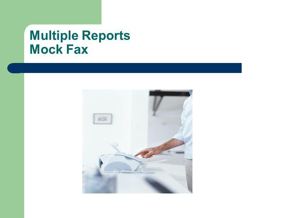 Multiple Reports Mock Fax