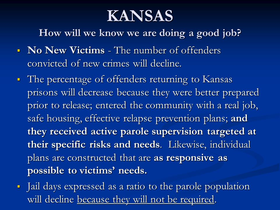 KANSAS How will we know we are doing a good job.