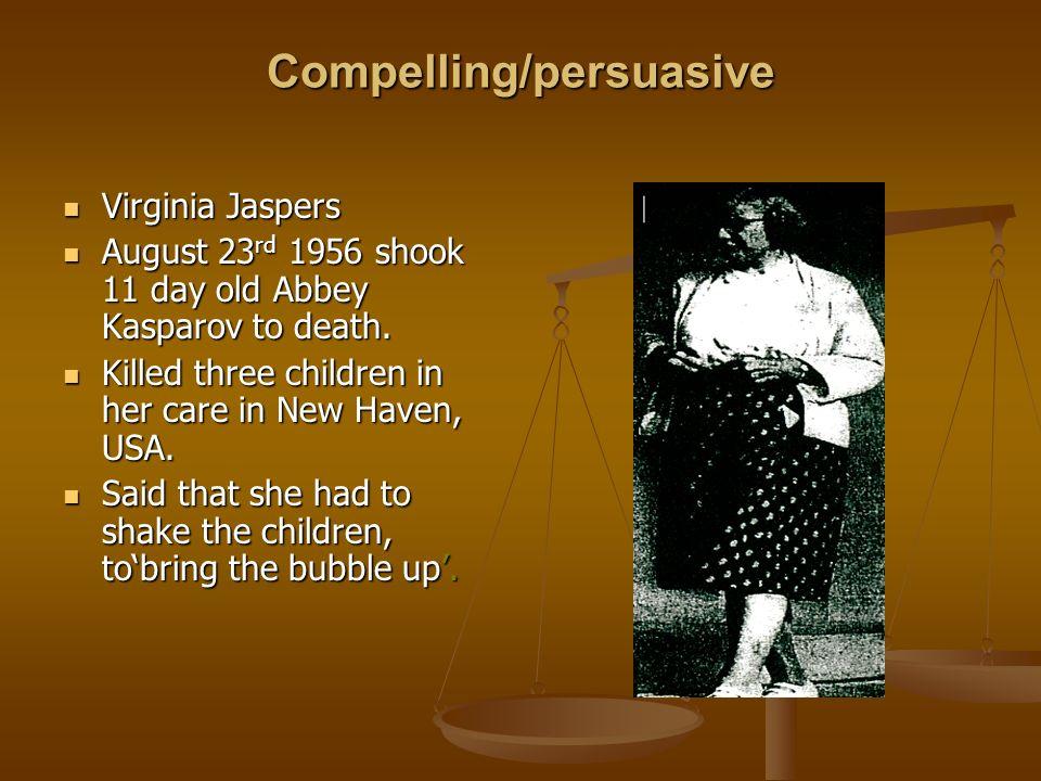 Virginia Jaspers Virginia Jaspers August 23 rd 1956 shook 11 day old Abbey Kasparov to death. August 23 rd 1956 shook 11 day old Abbey Kasparov to dea