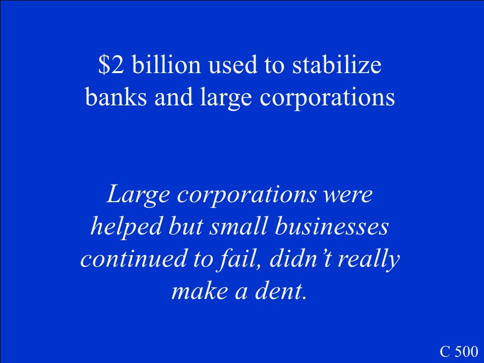 Give 1 example of how Hoover attempted to stabilize financial institutions. Was it successful? C 500