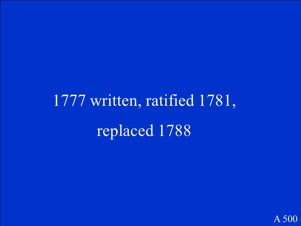 When were the AOC written, ratified and replaced? A 500