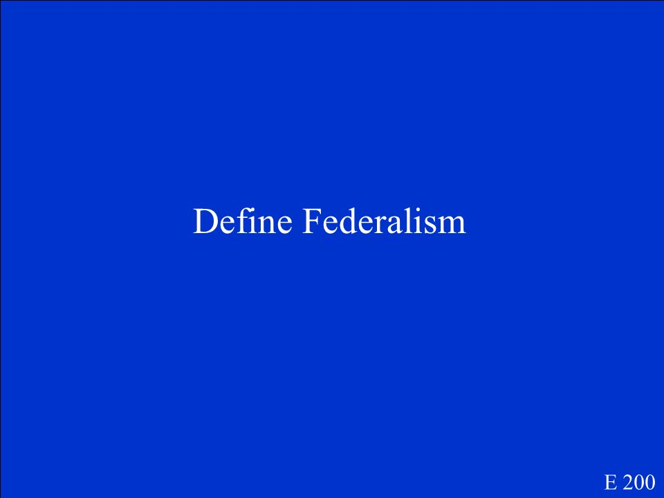National, Supremacy Clause E 100