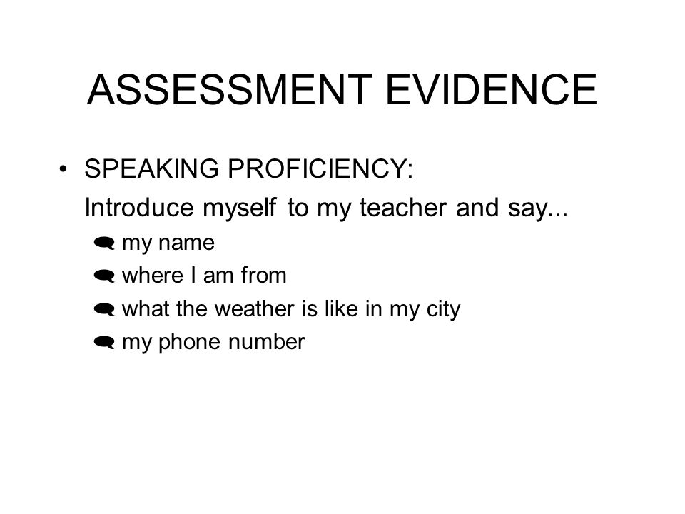 ASSESSMENT EVIDENCE READING I can read a conversation is Spanish and answer questions related to it.